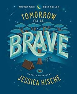 Tomorrow I Will Be Brave! by Jessica Hische