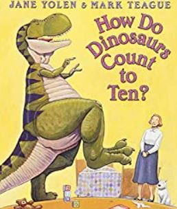 """Image of book cover """"How Do Dinosaurs Count to Ten?"""" Large dinosaur hovering over town, lady and dog is pictured on front cover."""
