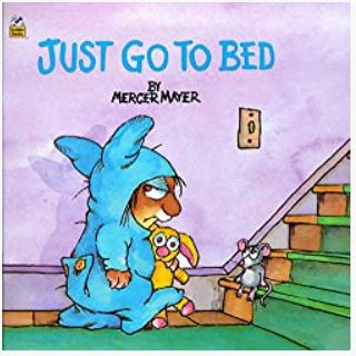 Just Go to Bed, by Mercer Mayer