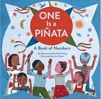 """Front book cover of """"One is a Pinata"""", shows children celebrating and with hands up. Children depicted are of all different shades of skin."""
