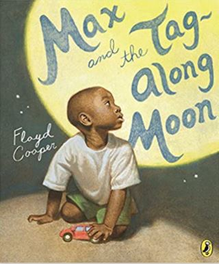 Max and the Tag Along Moon by Floyd Cooper