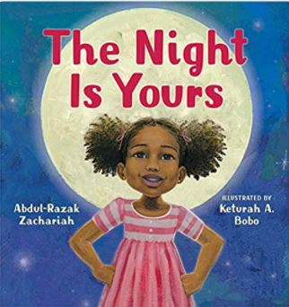 The Night is Yours by Abdul-Razak Zachariah and Keturah A. Bobo
