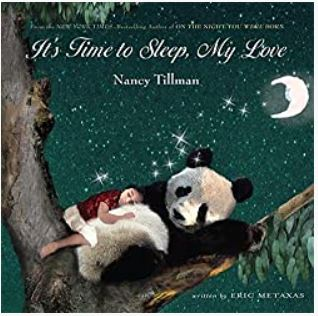 It's Time to Sleep my Love by Nancy Tillman