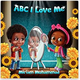 5. ABC I love Me by Miriam Muhammad