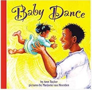 Baby Dance by Ann Taylor, illustrated by Marjorie van Heerden