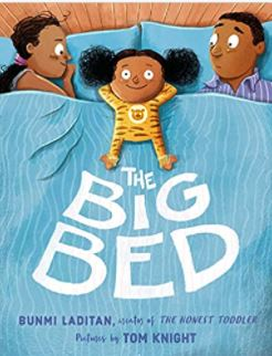 32. The Big Bed by Bunmi Laditan, illustrated by Tom Knight