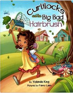 53. Curlilocks and the Big Bad Hairbrush (series)by Yolanda King, illustrated by Fanny Liem