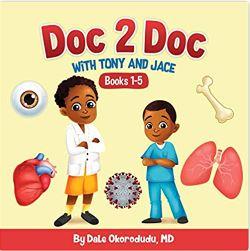 24. Doc 2 Doc Series by Dr. Dale Okorodudu