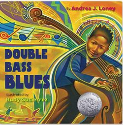 16. Double Bass Blues by Andrea J. Loney