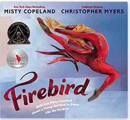 2. Firebird by Misty Copeland illustrated by Christopher Myers