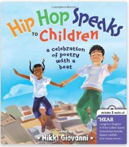 9. Hip Hop Speaks to Children by Nikki Giovanni