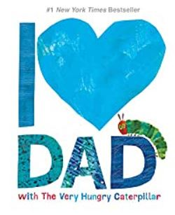 Book Cover I love Dad by Eric Carle