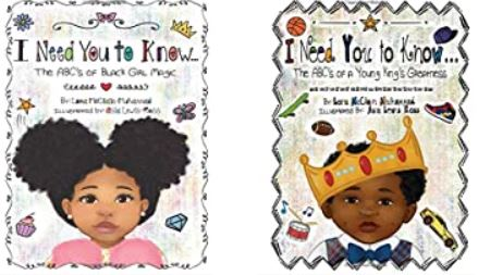 4. I Need You to Know: The ABC's of Black Girl Magic by Lora McClain-Muhammad