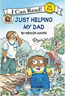 """Book Cover """"Just Helping My Dad"""" by Mercer Mayer"""