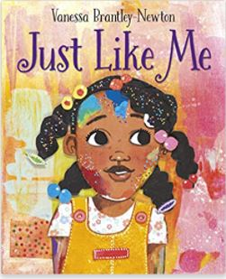 41. Just Like Me by Vanessa Brantley-Newton