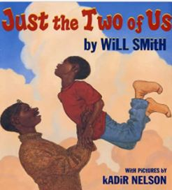 9. Just the Two of Us by Will Smith illustrated by Floyd Cooper