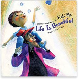 45. Life is Beautiful by Keb' Mo', illustrated by Marco Furlotti