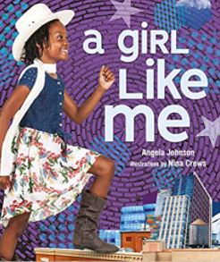 46. A Girl Like Me by Angela Johnson, illustrated by Nina Crews