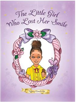 14. The Little Girl Who Lost Her Smile by Tiffany Cambridge, illustrated by Chloe Ji Yoon
