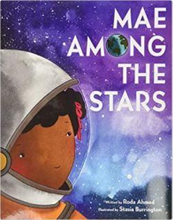 20. Mae Among the Stars by Roda Ahmed, illustrated by Stasia Burrington