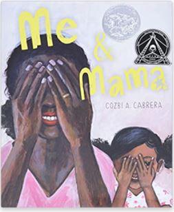 28. Me & Mama by Cozbi A. Cabrera