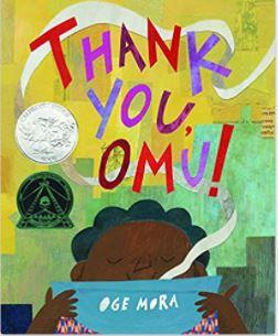 54. Thank You, Omu! by Oge Mora