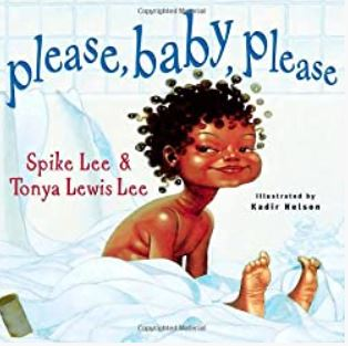 Please, Baby, Please by Spike Lee & Tonya Lewis Lee illustrated by Kadir Nelson