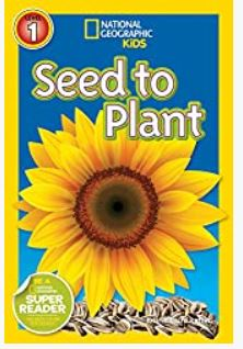 Seed to Plant - National Geographic Kids