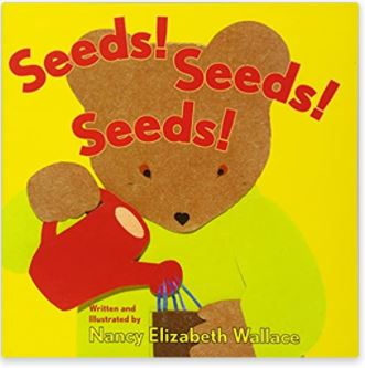 Seeds! Seeds! Seeds! by Nancy Elizabeth Wallace