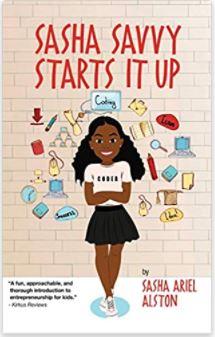 13. Sasha Savvy Starts it Up by Sasha Ariel Alston, illustrated by Vanessa Brantley-Newton