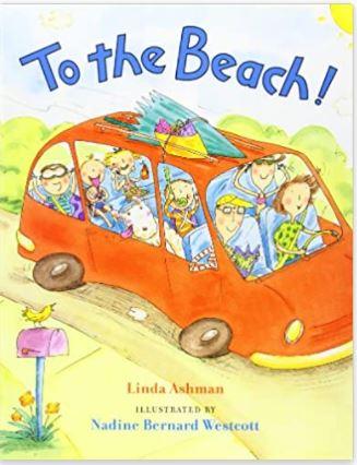 To the Beach! by Linda Ashman