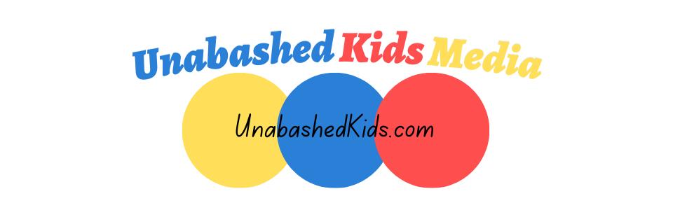 Unabashed kids media