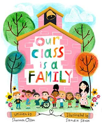 """""""Our Class is a Family"""" book is on the Unabashed Kids back to school list."""
