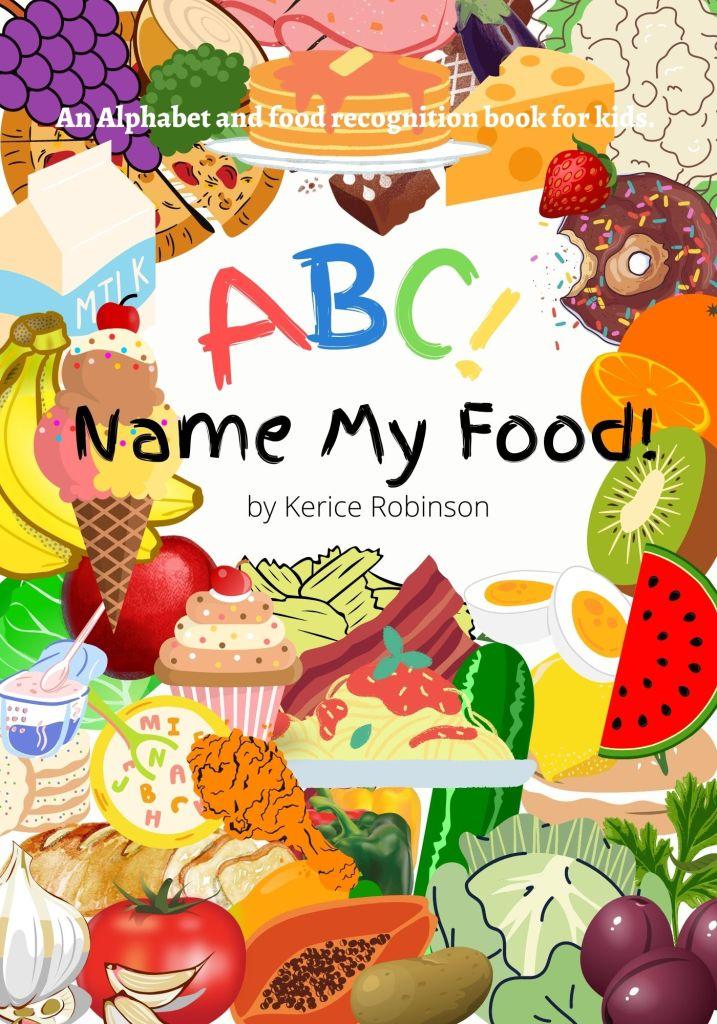 ABC! Name My Food!