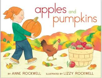Apples and Pumpkins by Anne and Lizzy Rockwell